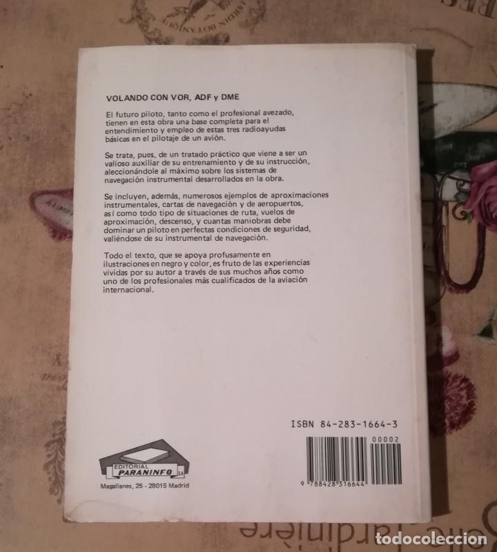 Libros de segunda mano: Volando con VOR, ADF y DME - Martin Cass - Paraninfo 1989 - Foto 2 - 175345639