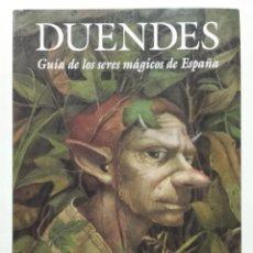 Libros de segunda mano: DUENDES. GUIA DE LOS SERES MAGICOS DE ESPAÑA - CARLOS CANALES Y JESUS CALLEJO - ED. EDAF. Lote 148230850