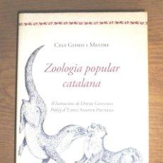 Libros de segunda mano: ZOOLOGIA POPULAR CATALANA CELS GOMIS I MESTRE 2014 1A ED SIDILLÀ. Lote 148231842