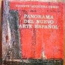 Libros de segunda mano: AGUILERA CERNI, VICENTE: PANORAMA DEL NUEVO ARTE ESPAÑOL. MADRID, GUADARRAMA 1966.. Lote 148232010