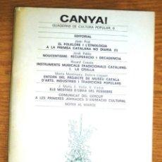 Libros de segunda mano: CANYA. QUADERNS DE CULTURA POPULAR 0 1981 CERCUP FOLKLORE ETNOLOGIA INSTRUMENTS TRADICIONALS . Lote 148232290