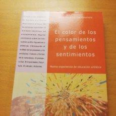 Libros de segunda mano: EL COLOR DE LOS PENSAMIENTOS Y DE LOS SENTIMIENTOS (FRANCESCO DE BARTOLOMEIS). Lote 148246410