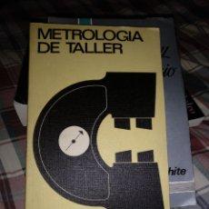 Libros de segunda mano: L. COMPAIN. METROLOGÍA DE TALLER. URMO 1970. Lote 148247601