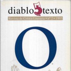 Libros de segunda mano: == A263 - DIABLO TEXTO. REVISTA DE CRÍTICA LITERARIA. Nº 2. 1995. Lote 148261622