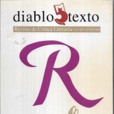 Libros de segunda mano: == A264 - DIABLO TEXTO. REVISTA DE CRÍTICA LITERARIA. Nº 4/5. 1997/98. Lote 148270974