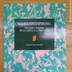 Libros de segunda mano: MÁLAGA CONTEMPORÁNEA. ESTUDIOS Y PAISAJES DE LA CAPITAL Y LA PROVINCIA / JEREZ PERCHET, AUGUSTO. Lote 148232730