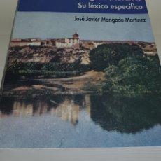 Libros de segunda mano: EL HABLA DE SARTAGUDA - NAVARRA - SU LEXICO ESPECIFICO - JOSE JAVIER MANGADO MARTINEZ - ARM04. Lote 148342486