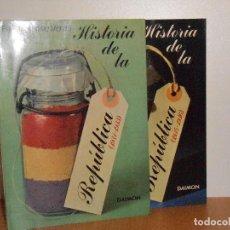 Libros de segunda mano: HISTORIA DE LA REPÚBLICA (1931-1933) Y (1934-1936) , FEDERICO BRAVO MORATA - DAIMON , 1977 EN SU 1ª. Lote 148343206