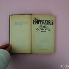 Libros de segunda mano: LIBRO EMPERATRIZ DE SYLVIA WALLACE. Lote 148363694