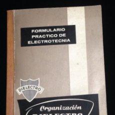 Libros de segunda mano: FORMULARIO PRACTICO DE ELECTRONICA,ORGANIZACION DIELECTRO,AÑO 1967.. Lote 148372902