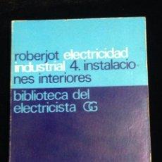 Libros de segunda mano: BIBLIOTECA DEL ELECTRICISTA-GG-AÑO 1972.. Lote 148373256