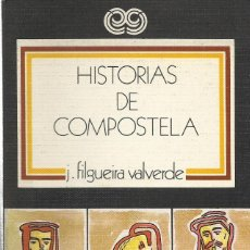 Libros de segunda mano: HISTORIAS DE COMPOSTELA, J. FILGUEIRA VALVERDE. Lote 148385130
