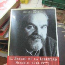 Libros de segunda mano: LIBRO EL PRECIO DE LA LIBERTAD MEMORIAS 1948-1977 MARIO ONAIDÍA 2001 ESPASA L-7539-545. Lote 148421878