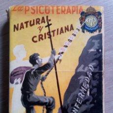 Libros de segunda mano: LA PSICOTERAPIA NATURAL Y CRISTIANA - DR. JOAQUIN GARCÍA ROCA. Lote 148434882