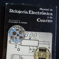 Libros de segunda mano - MANUAL DE RELOJERÍA ELECTRÓNICA Y DE CUARZO - H. LECOULTRE Y A. JIMÉNEZ - EDICIONES CEDEL 1978 - 148463206