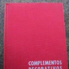 Libri di seconda mano: COMPLEMENTOS DECORATIVOS - JUAN DE CUSA RAMOS -- MONOGRAFICAS CEAC 1961 -- . Lote 148468026
