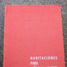 Libri di seconda mano: HABITACIONES PARA NIÑOS Y JOVENES -- JUAN DE CUSA RAMOS -- MONOGRAFICAS CEAC 1959 -- . Lote 148470050