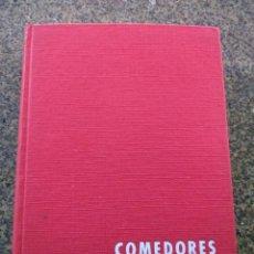 Libri di seconda mano: COMEDORES -- JUAN DE CUSA RAMOS -- MONOGRAFICAS CEAC 1960 --. Lote 148470538