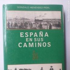 Libros de segunda mano: HISTORIA ARQUITECTURA . ESPAÑA EN SUS CAMINOS GONZÁLO MENÉNDEZ PIDAL. Lote 148457662