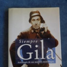 Libros de segunda mano: SIEMPRE GILA. Lote 148502078
