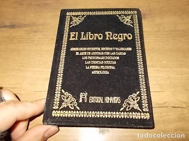 Libros de segunda mano: EL LIBRO NEGRO. ADMIRABLES SECRETOS, RECETAS, TALISMANES.CIENCIAS OCULTAS. ASTROLOGÍA... 1995. FOTOS - Foto 2 - 148505426