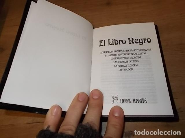 Libros de segunda mano: EL LIBRO NEGRO. ADMIRABLES SECRETOS, RECETAS, TALISMANES.CIENCIAS OCULTAS. ASTROLOGÍA... 1995. FOTOS - Foto 3 - 148505426