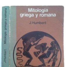 Libros de segunda mano: MITOLOGÍA GRIEGA Y ROMANA 1978 JUAN HUMBERT EDICIONES G. GILI . Lote 148527138