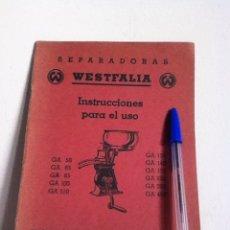 Libros de segunda mano: SEPARADORAS WESTFALIA 1939. INSTRUCCIONES DE USO. Lote 148548876