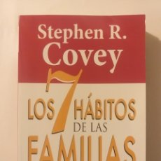 Libros de segunda mano: PENSAMIENTO DESARROLLO PERSONAL . LOS SIETE HÁBITOS DE LAS FAMILIAS ALTAMENTE EFECTIVAS STEPHEN COVE. Lote 148590961