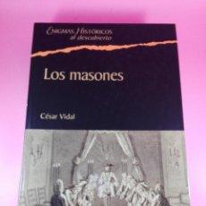Libros de segunda mano: LIBRO-LOS MASONES-CÉSAR VIDAL-ENIGMAS HISTÓRICOS AL DESCUBIERTO-2005-430 PÁGINAS. Lote 148595774