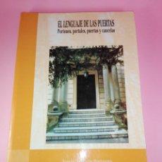 Libros de segunda mano: LIBRO-EL LENGUAJE DE LAS PUERTAS-PORTONES,PORTALES,PUERTAS Y CANCELAS-1997-DEPUTACIÓN DE A CORUÑA-. Lote 148596426