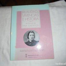 Libros de segunda mano: REALIDAD VIVENCIAS E HISTORIA.EN LA VOZ DE YINA CASTAÑON.ANA FDZ TAPIA-AGUEDA MARTINEZ-ESPERANZA ROB. Lote 148615134