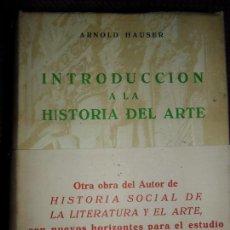 Libros de segunda mano: INTRODUCCIÓN A LA HISTORIA DEL ARTE, ARNOLD HAUSER, ED. GUADARRAMA. Lote 148642738