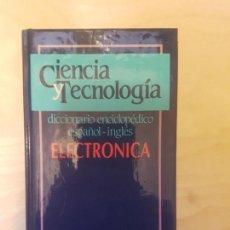 Libros de segunda mano: DICCIONARIO ENCICLOPEDICO ESPAÑOL-INGLES ED. JACKSON. ELECTRONICA. Lote 148646274
