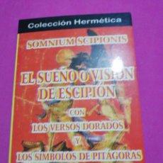Libros de segunda mano: SOMNIUM SCIPIONIS, EL SUEÑO O VISIÓN DE ESCIPION. Lote 148677130