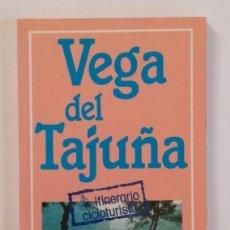 Libros de segunda mano: VEGA DEL TAJUÑA(ITINERARIO CICLOTURISTA). Lote 148681338