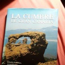 Libros de segunda mano: LA CUMBRE DE GRAN CANARIA, DE SALVADOR CALDERIN. ESTUDIO HISTÓRICO, GEOGRÁFICO Y TOPONIMICO. Lote 148697930