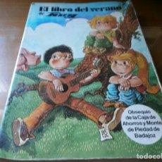 Libri di seconda mano: EL LIBRO DEL VERANO DE HOY - CAJA DE AHORROS Y MONTE DE PIEDAD DE BADAJOZ - DIARIO HOY, 1981.. Lote 148729906