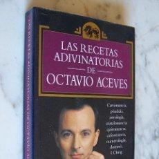 Libros de segunda mano - LAS RECETAS ADIVINATORIAS DE OCTAVIO ACEVES. ESOTERIKA, EDICIONES TEMAS DE HOY, 3ª EDICIÓN, 1993. . - 148750058