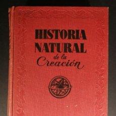Libros de segunda mano: HISTORIA NATURAL DE LA CREACION TOMO II LOS ANIMALES EL HOMBRE EDICIONES AVE. Lote 148765242