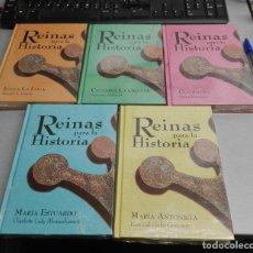 Libros de segunda mano: REINAS PARA LA HISTORIA / 5 LIBROS: JUANA LA LOCA, CLEOPATRA, ANTONIETA, MARÍA ESTUARDO,...... Lote 148768538