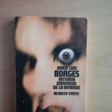 Libros de segunda mano: BORGES - HISTORIA UNIVERSAL DE LA INFAMIA -. Lote 148784745