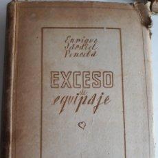 Libros de segunda mano: EXCESO DE EQUIPAJE ENRIQUE JARDIEL PONCELA 1943. Lote 148799932