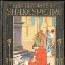 Libros de segunda mano: MÁS HISTORIAS DE SHAKESPEARE ARALUCE (1937). Lote 148812350