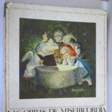 Libros de segunda mano: LAS OBRAS DE MISERICORDIA - ESCRITAS POR FEDERICO REVILLA - ILUSTRADAS POR JUAN FERRANDIZ - 1968 - . Lote 148814782