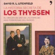 la historia secreta de los thyssen - r.l. litch - Comprar ...
