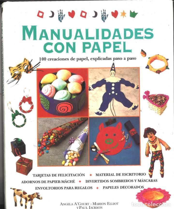 Manualidades Con Papel 100 Creaciones De Papel Comprar En
