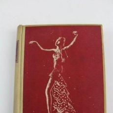 Libros de segunda mano: L- 4437. DE LA DANZA, SEBASTIAN GASCH Y PEDRO PRUNA. 1946.. Lote 148894118