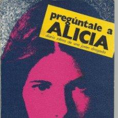 Libros de segunda mano: PREGUNTALE A ALICIA.. Lote 148912438