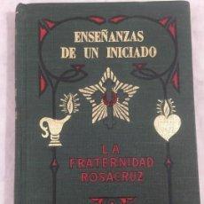 Libros de segunda mano: FRATERNIDAD ROSACRUZ : MAX HEINDEL - ENSEÑANZAS DE UN INICIADO KIER, 1965. Lote 148917282